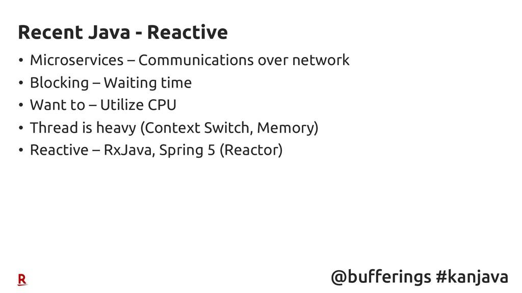 @bufferings #kanjava • Microservices – Communic...
