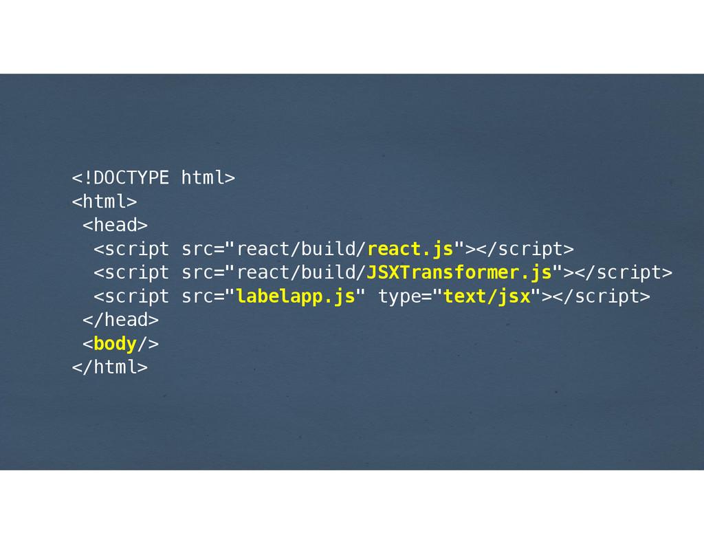 "<!DOCTYPE html> <html> <head> <script src=""reac..."
