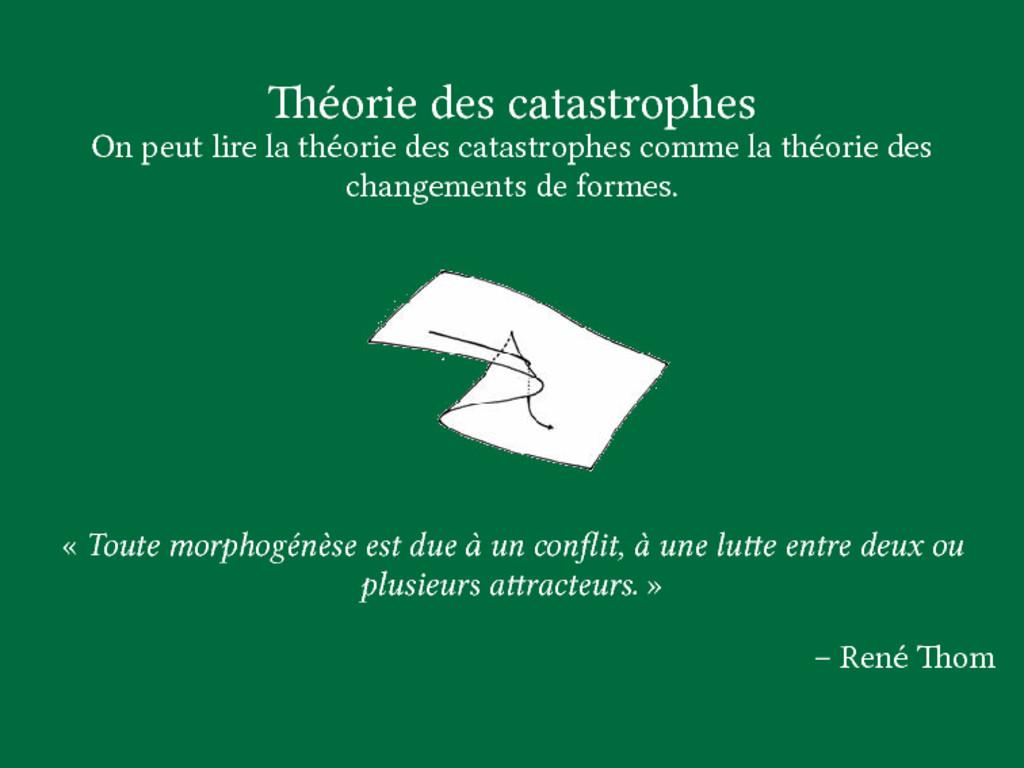 éorie des catastrophes On peut lire la théorie...