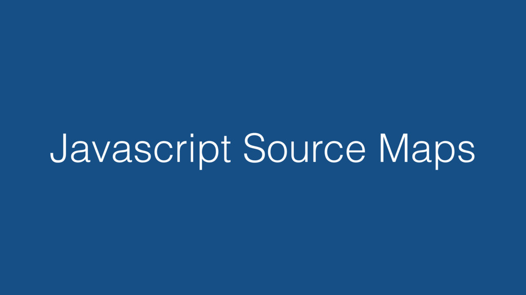 Javascript Source Maps