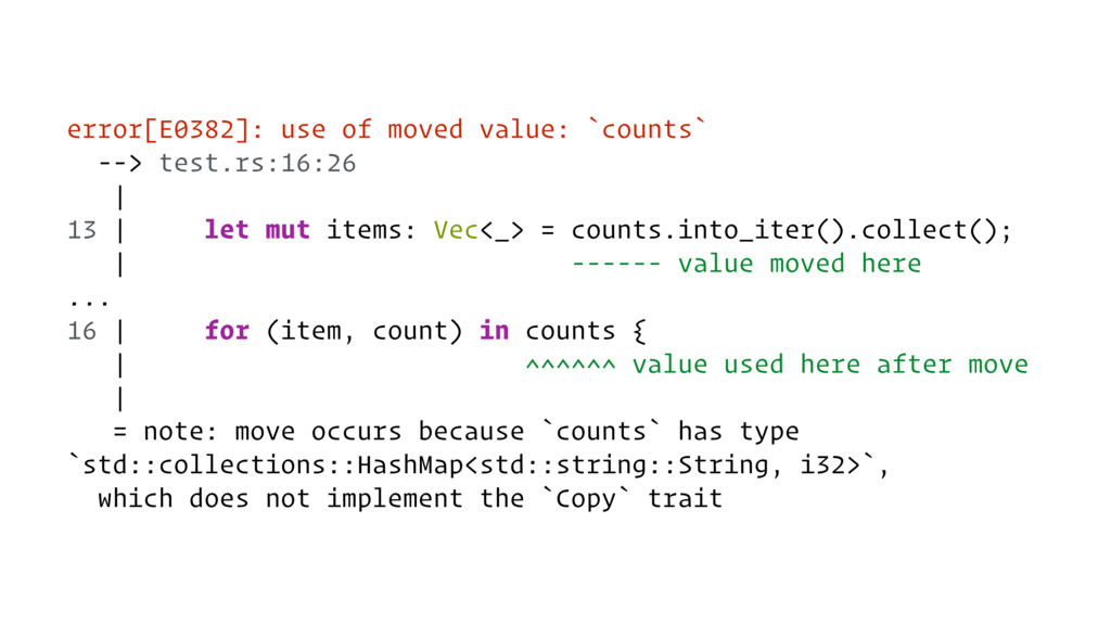 error[E0382]: use of moved value: `counts` --> ...