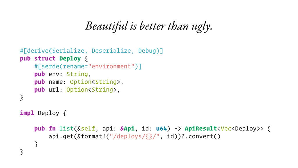 Beautiful is better than ugly. #[derive(Seriali...