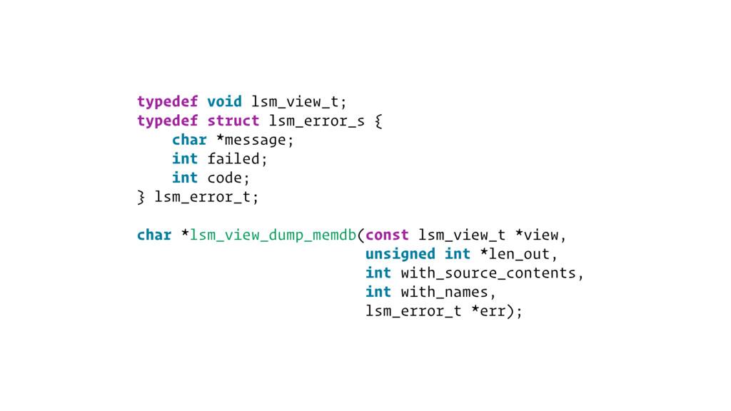 typedef void lsm_view_t; typedef struct lsm_err...