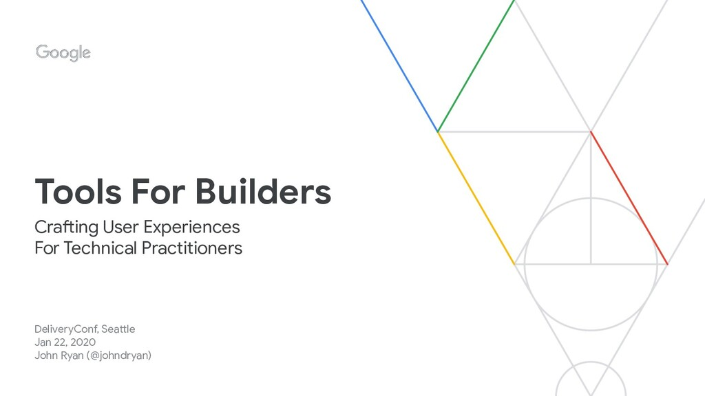 Tools For Builders DeliveryConf, Seattle Jan 22...