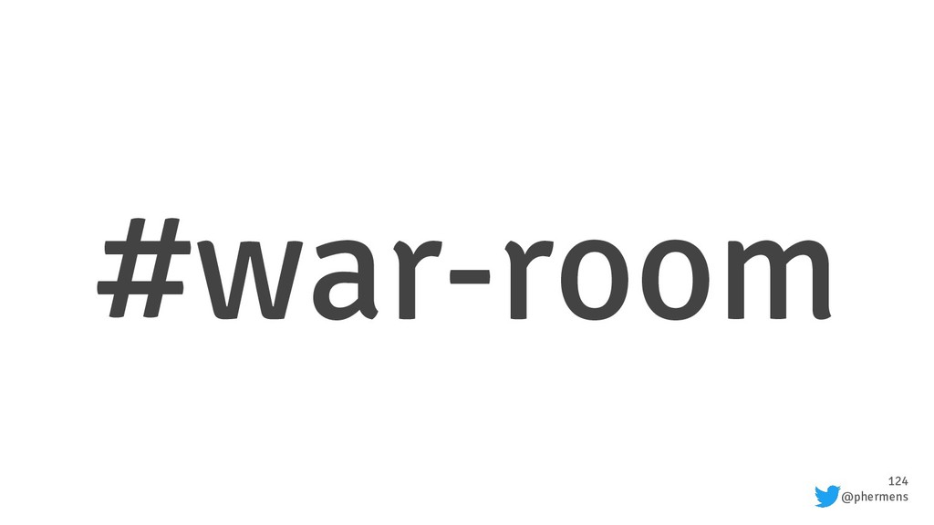 124 @phermens #war-room