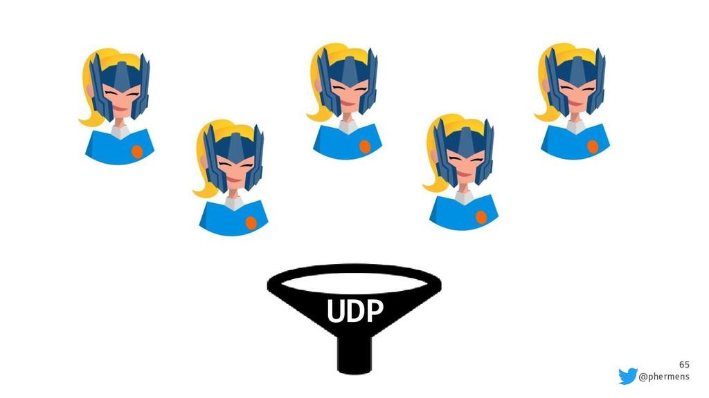 65 @phermens UDP