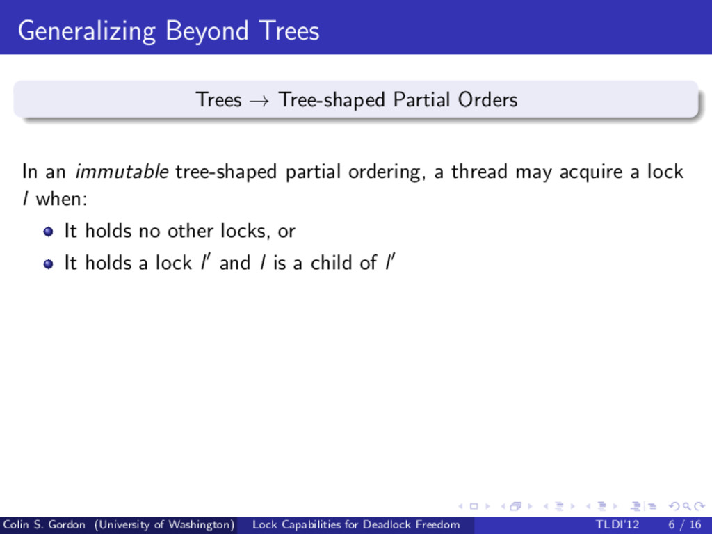 Generalizing Beyond Trees Trees → Tree-shaped P...