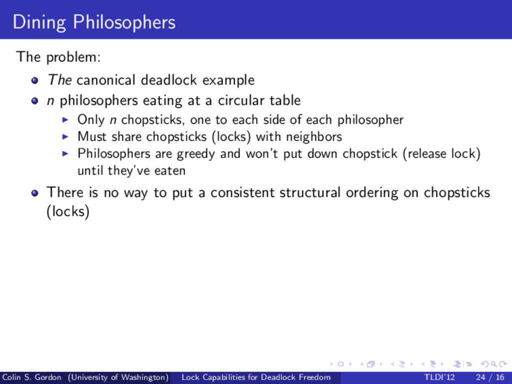 Dining Philosophers The problem: The canonical ...