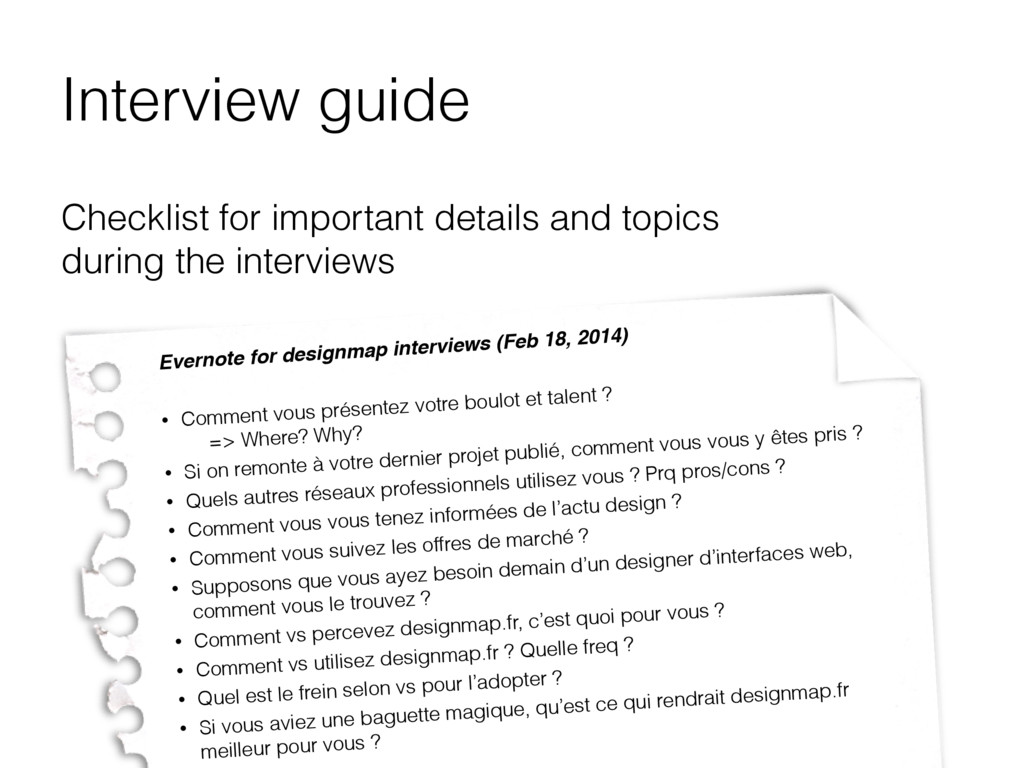 Interview guide Checklist for important details...