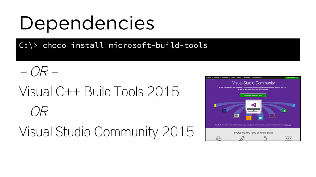 Dependencies – OR – Visual C++ Build Tools 2015...