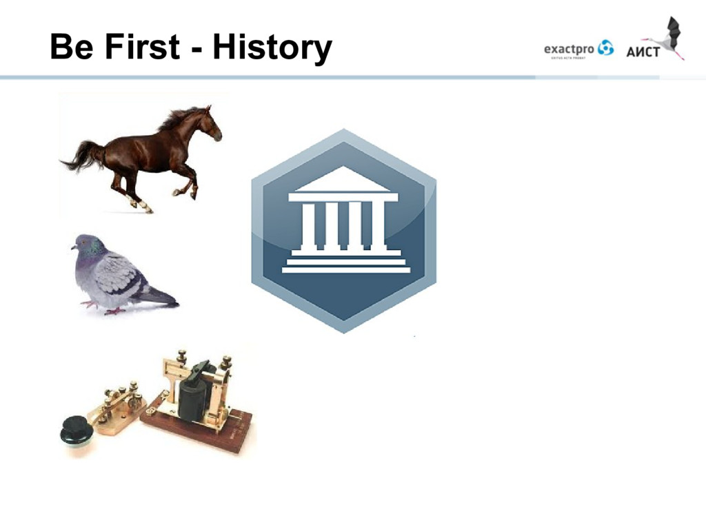 Be First - History
