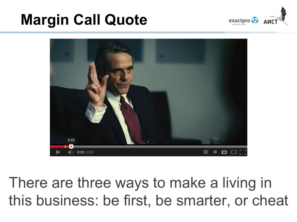Margin Call Quote There are three ways to make ...