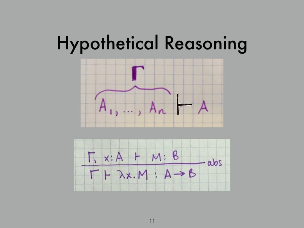 Hypothetical Reasoning 11