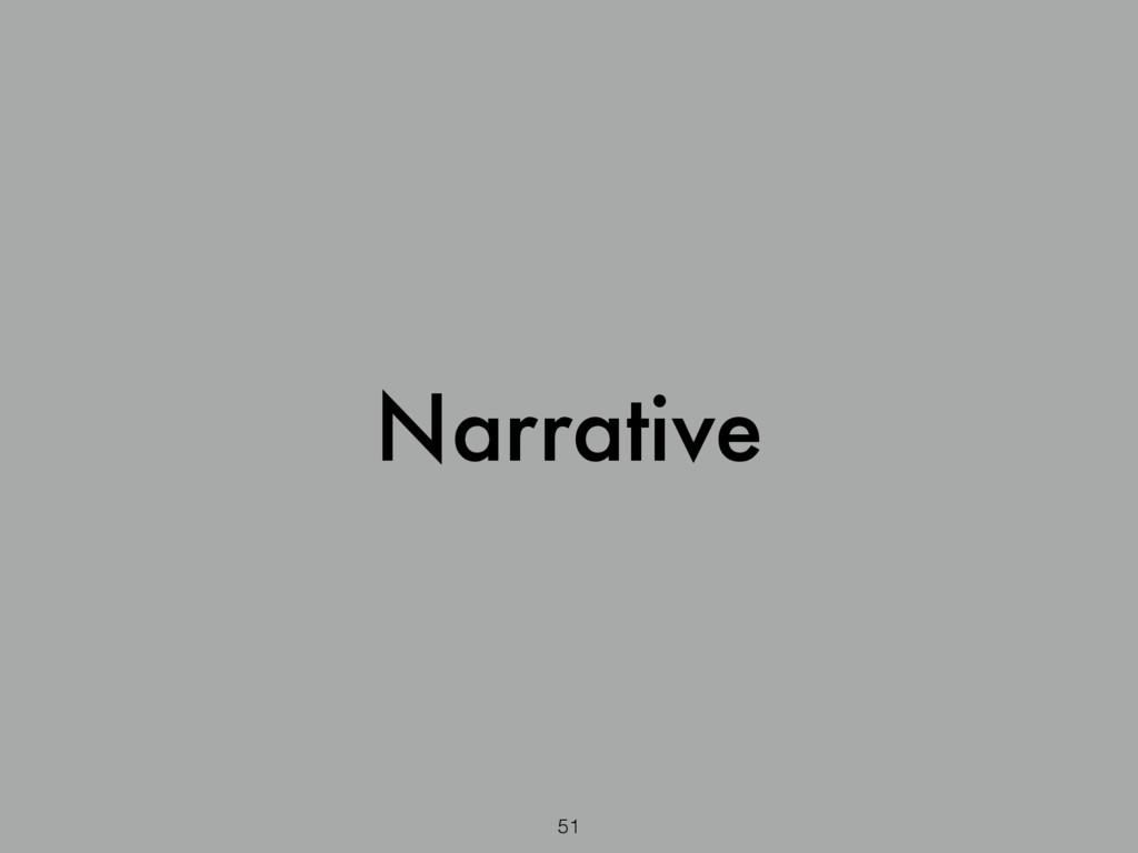 Narrative 51