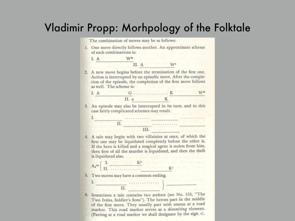 Vladimir Propp: Morhpology of the Folktale 52