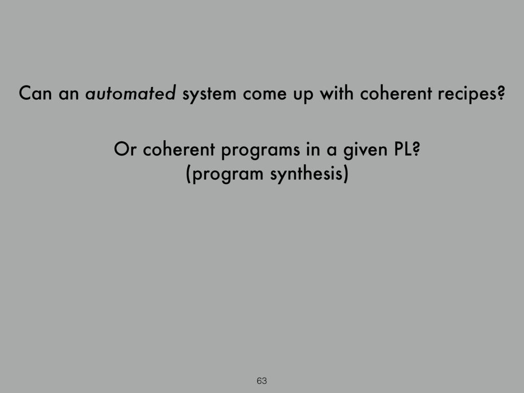 63 Can an automated system come up with coheren...
