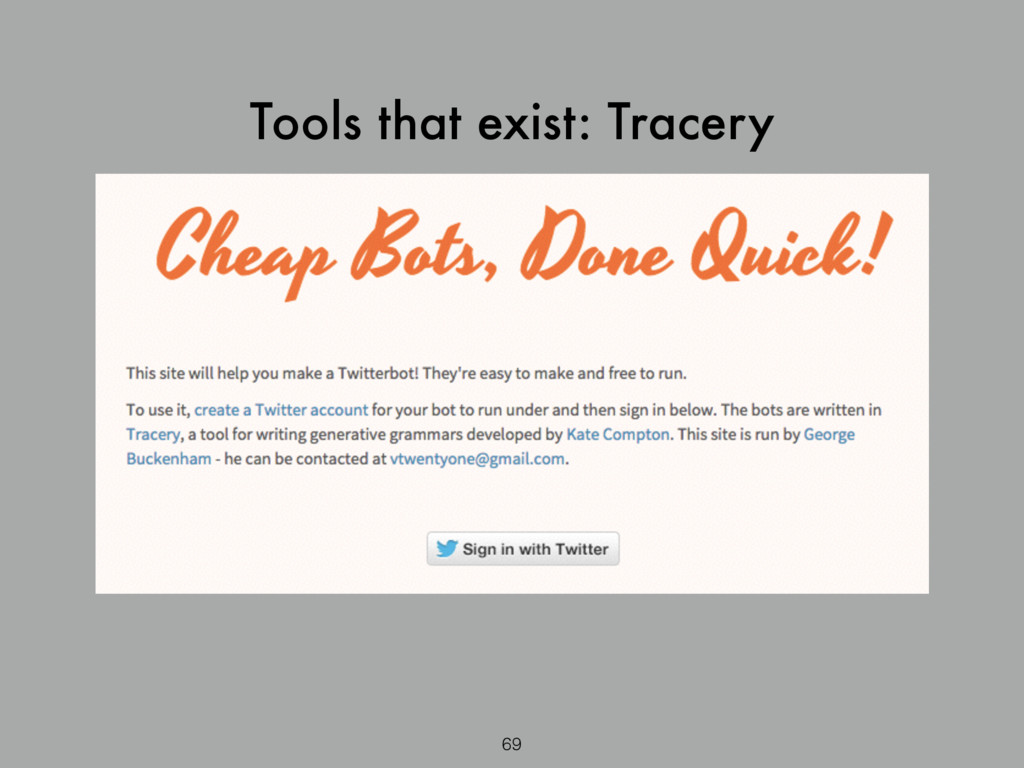 Tools that exist: Tracery 69