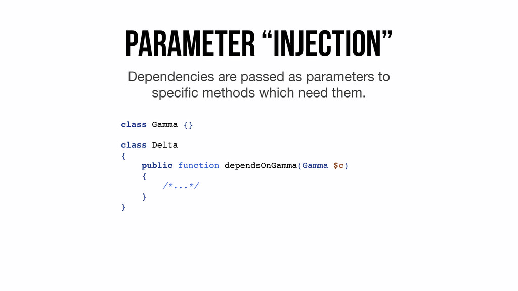 "Parameter ""Injection"" Dependencies are passed a..."