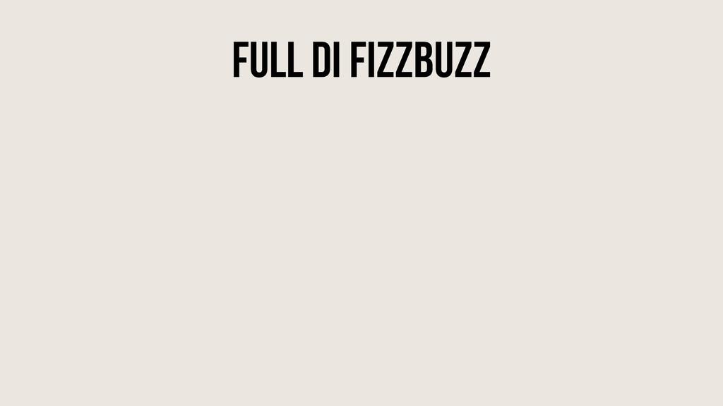 Full DI FizzBuzz