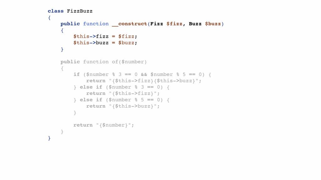 class FizzBuzz { public function __construct(Fi...