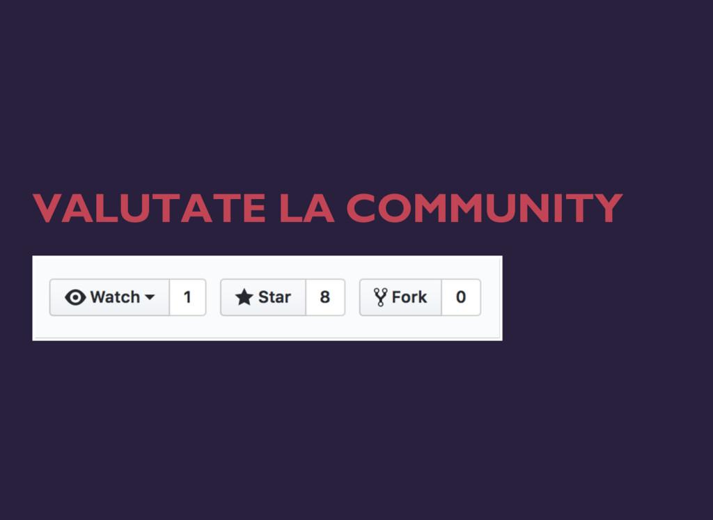 VALUTATE LA COMMUNITY
