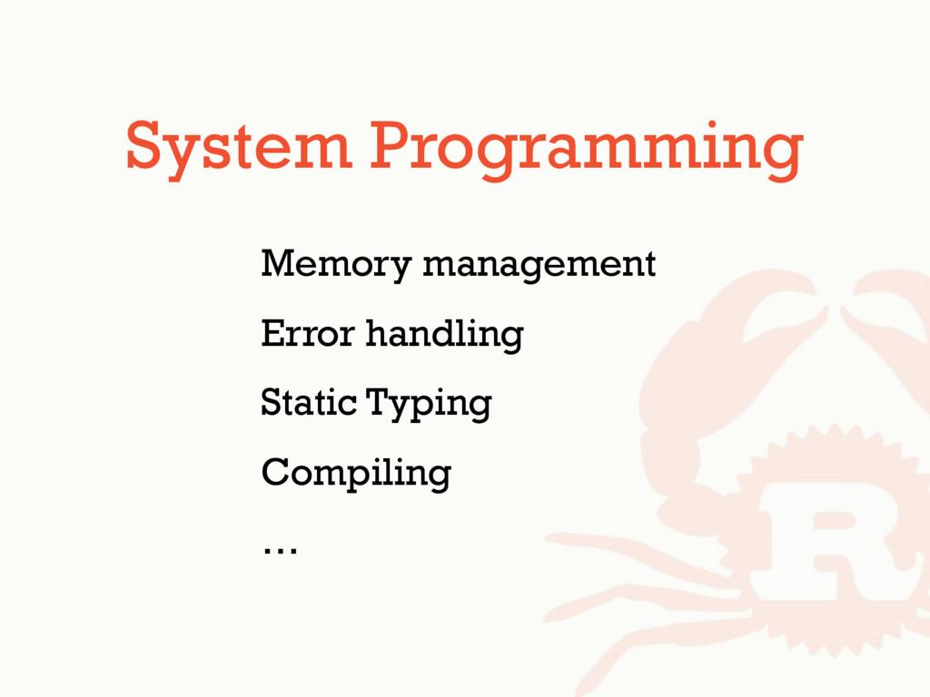 System Programming Memory management Error hand...
