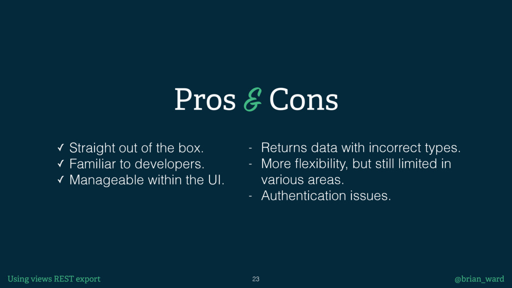23 @brian_ward Pros & Cons ✓ Straight out of th...