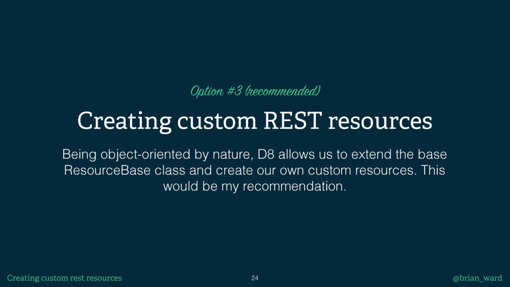 Creating custom REST resources Option #3 (recom...
