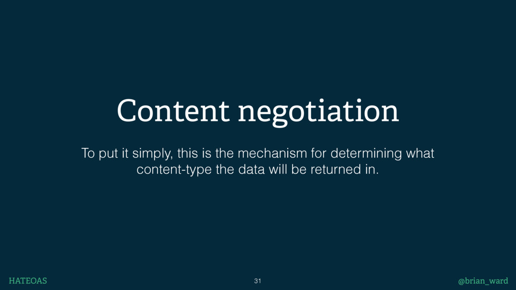 Content negotiation To put it simply, this is t...