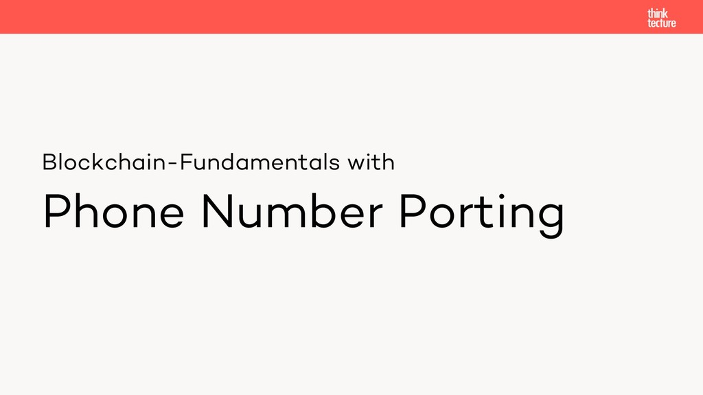 Blockchain-Fundamentals with Phone Number Porti...