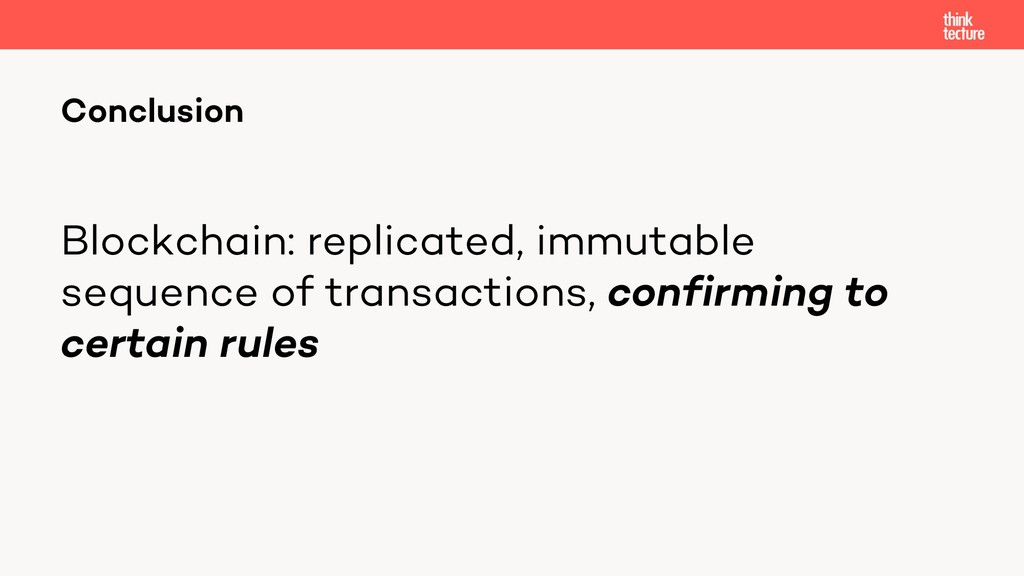 Blockchain: replicated, immutable sequence of t...