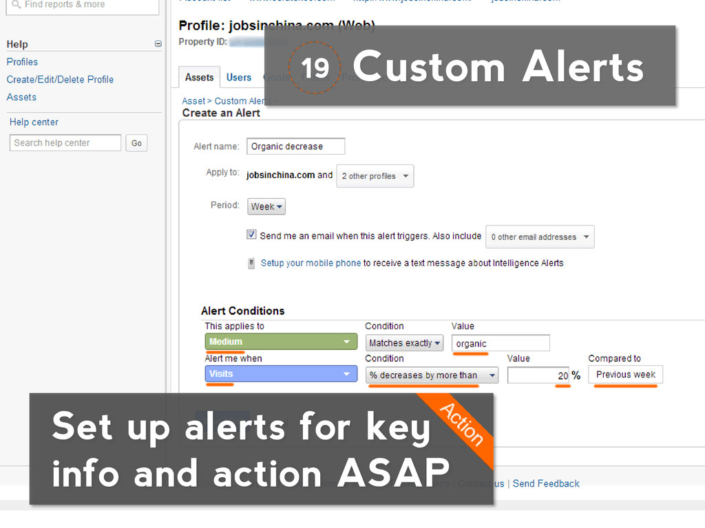 Custom Alerts Set up alerts for key info and ac...