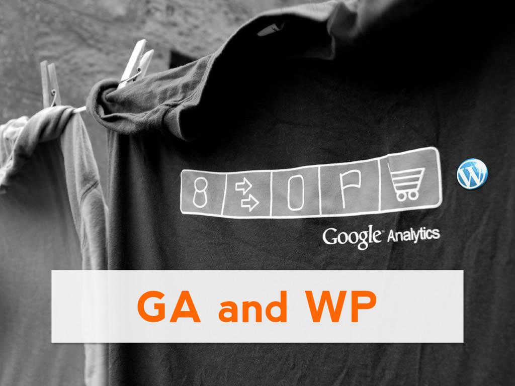 GA and WP