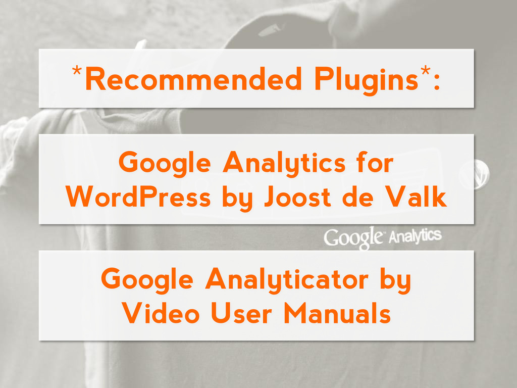 Google Analytics for WordPress by Joost de Valk...