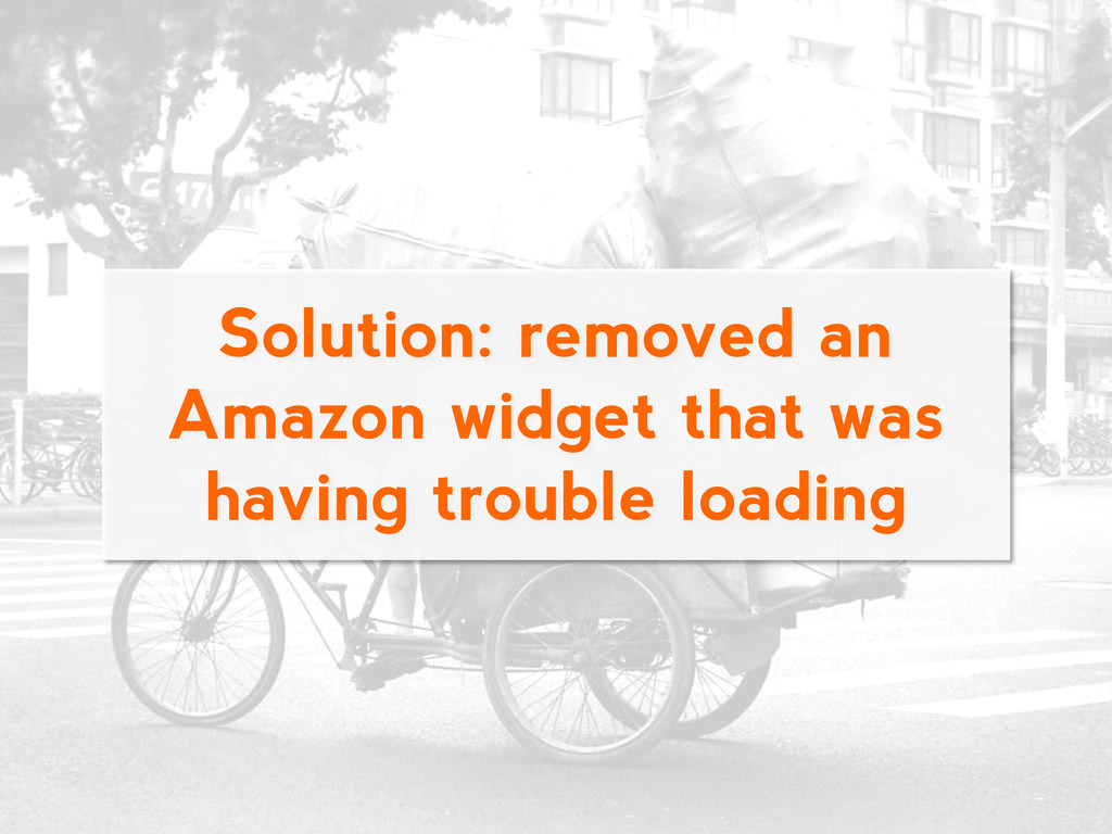 Solution: removed an Amazon widget that was hav...