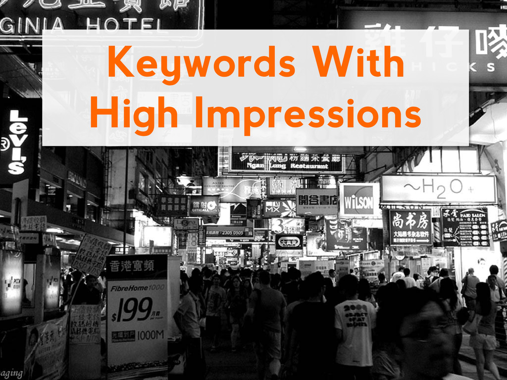 Keywords With High Impressions