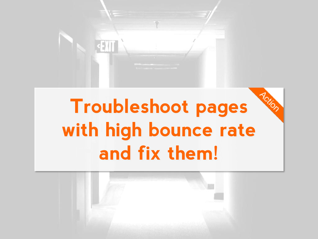 Troubleshoot pages with high bounce rate and fi...