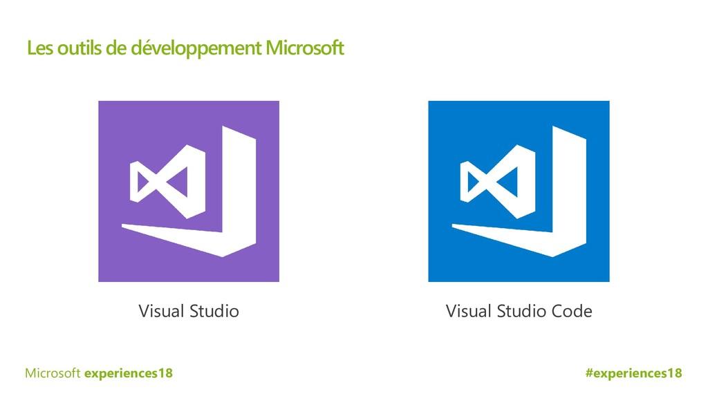 #experiences18 Microsoft experiences18 Les outi...