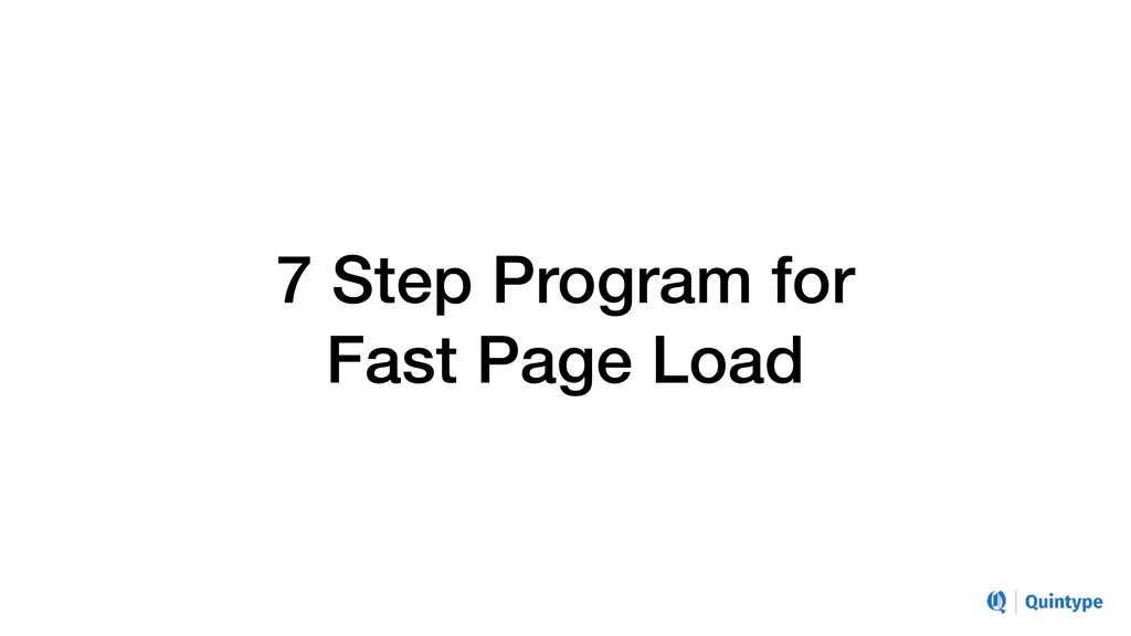 7 Step Program for Fast Page Load