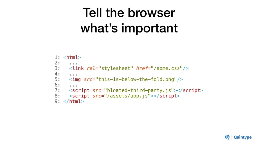 Tell the browser what's important 1: <html> 2: ...