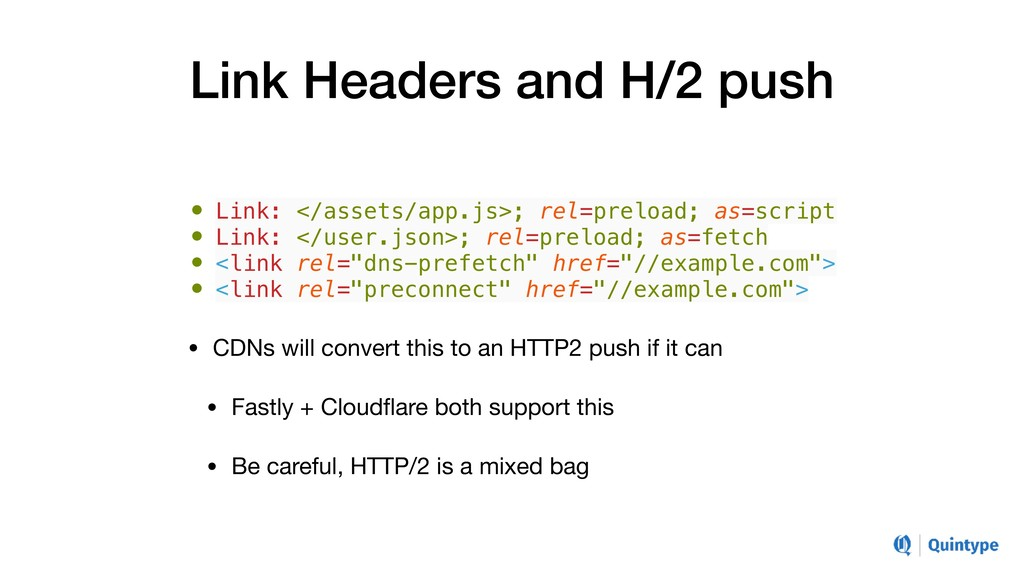 Link Headers and H/2 push • Link: </assets/app....
