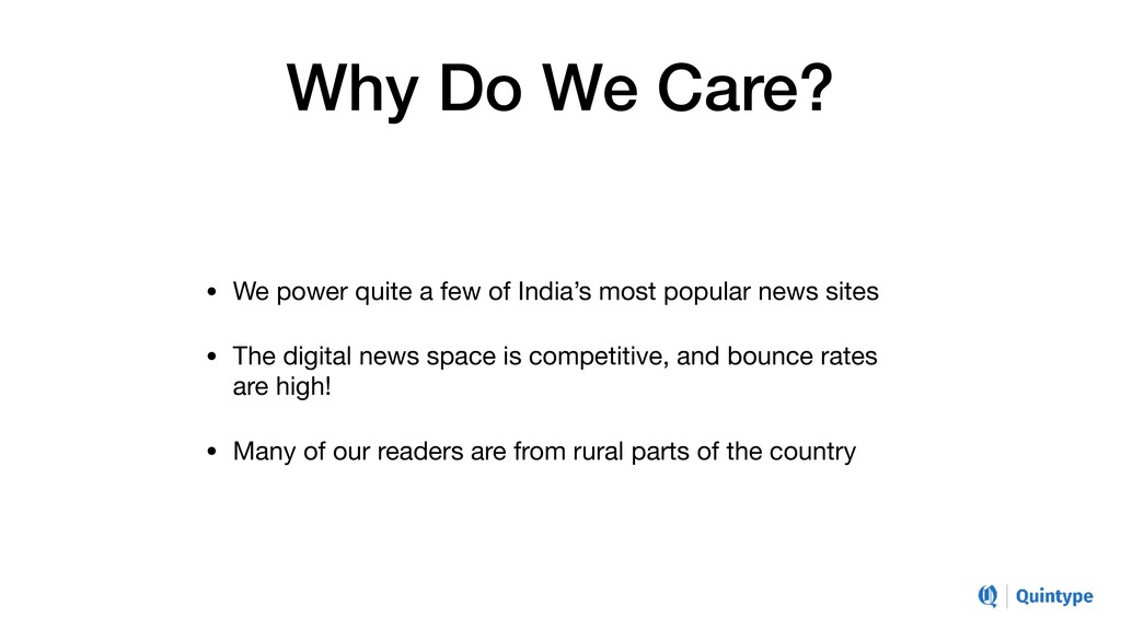 Why Do We Care? • We power quite a few of India...