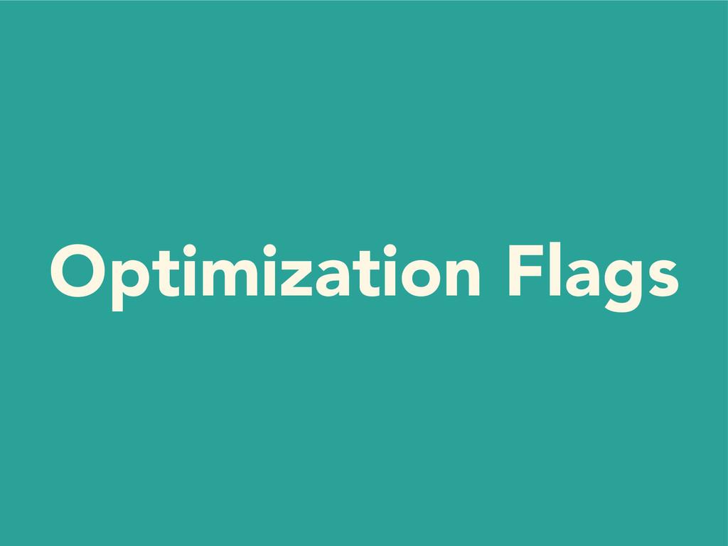 Optimization Flags