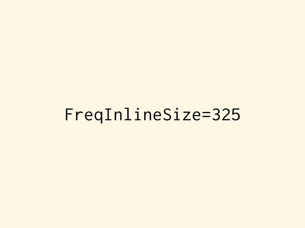 FreqInlineSize=325