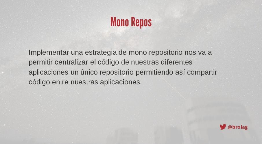 @brolag Mono Repos Implementar una estrategia d...