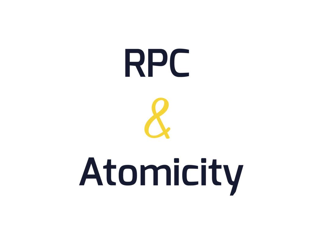 Atomicity RPC &