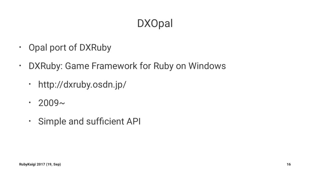 DXOpal • Opal port of DXRuby • DXRuby: Game Fra...
