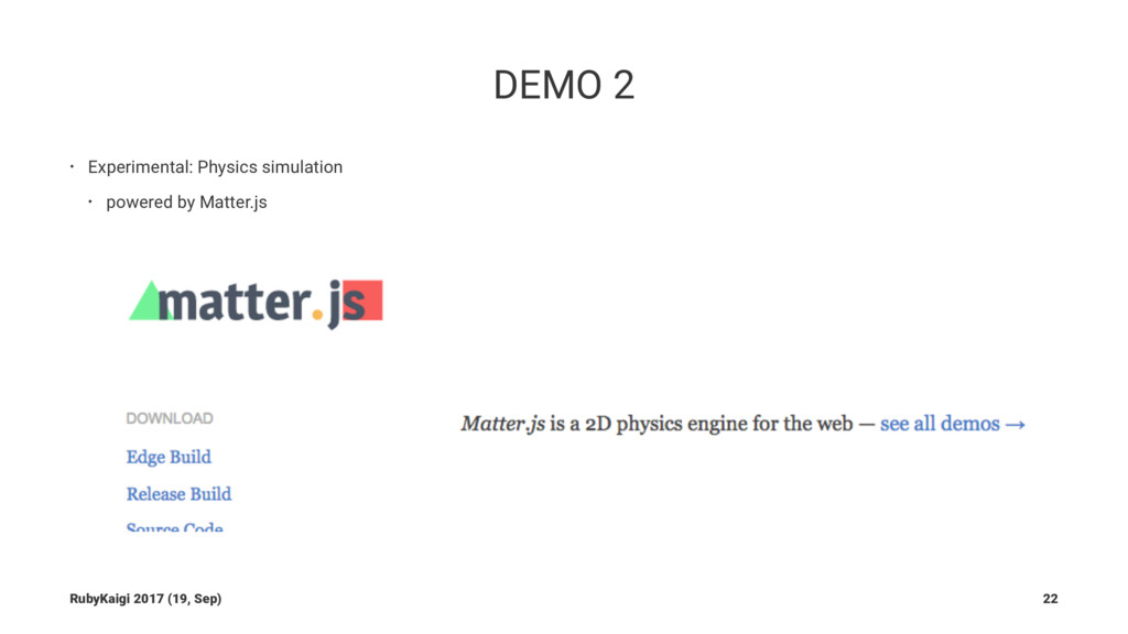 DEMO 2 • Experimental: Physics simulation • pow...
