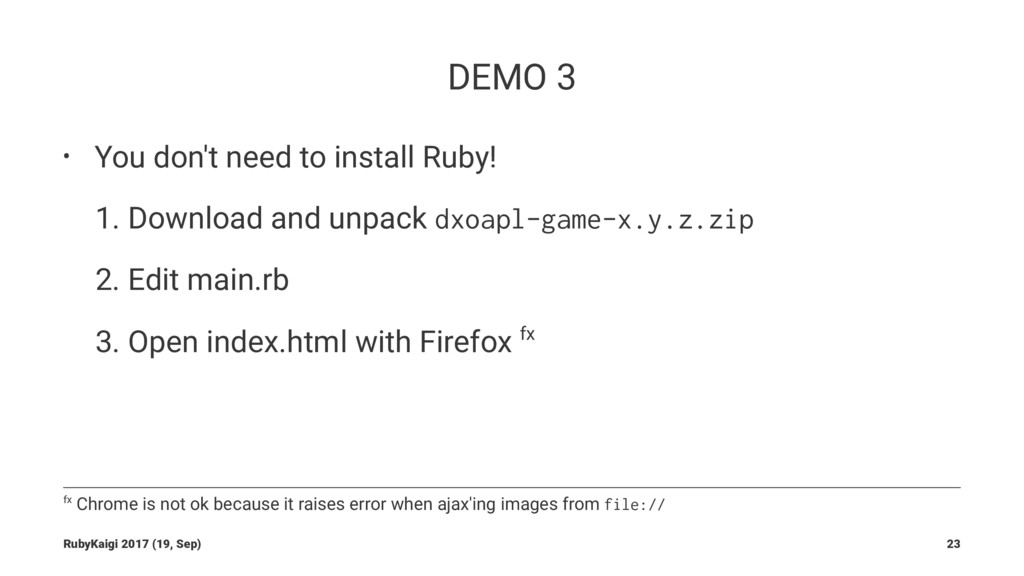 DEMO 3 • You don't need to install Ruby! 1. Dow...