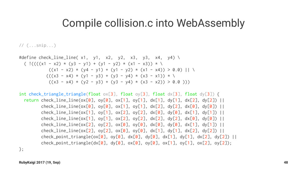 Compile collision.c into WebAssembly // (...sni...